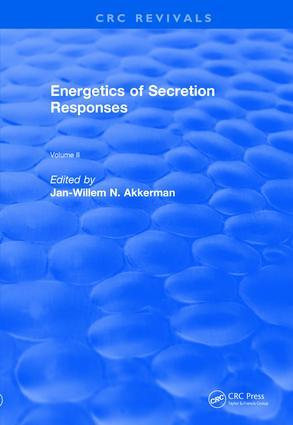 Revival: Energetics of Secretion Responses (1988): Volume II book cover
