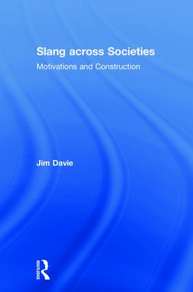 Slang across Societies: Motivations and Construction book cover