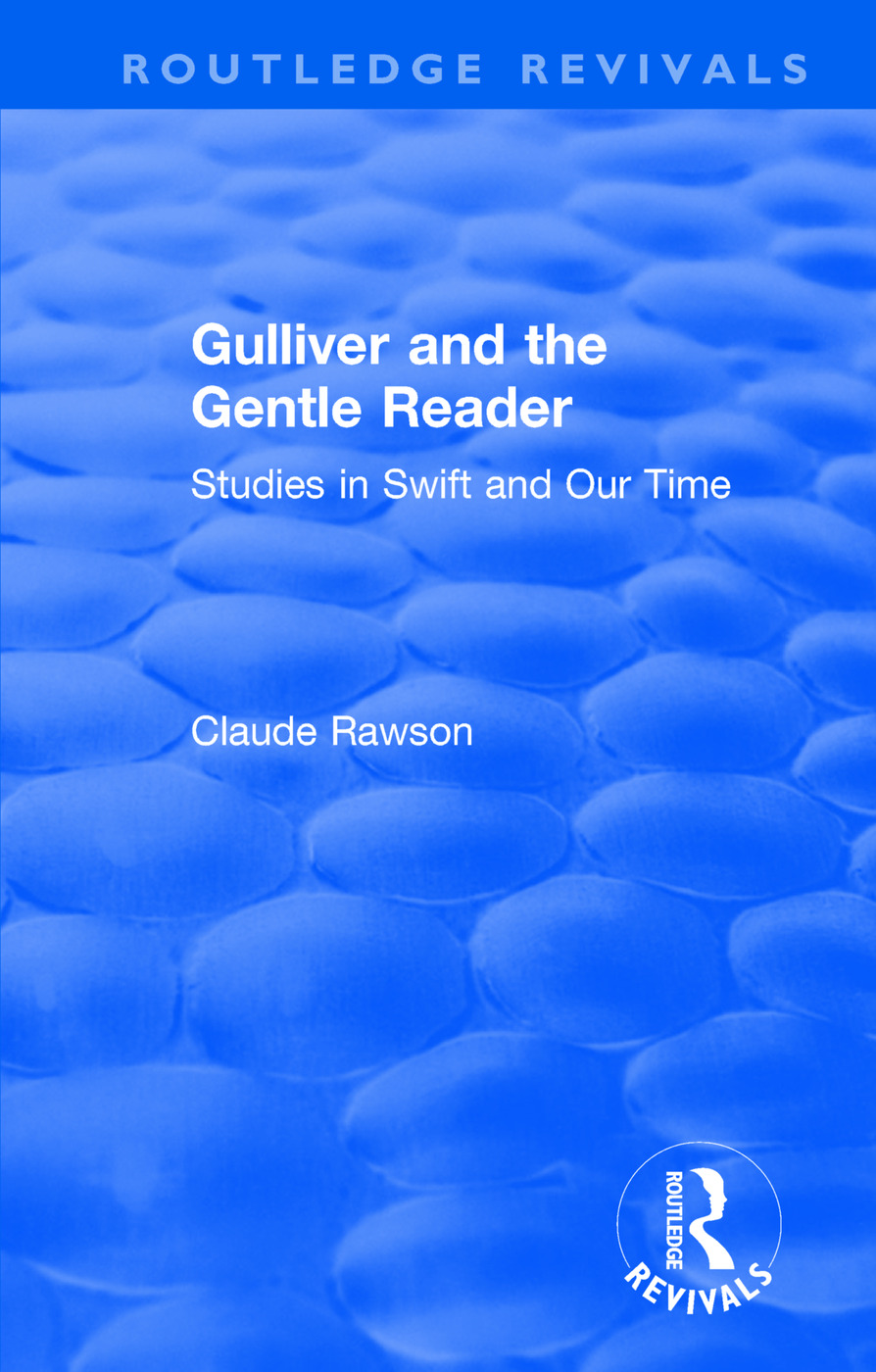Routledge Revivals: Gulliver and the Gentle Reader (1991): Studies in Swift and Our Time book cover