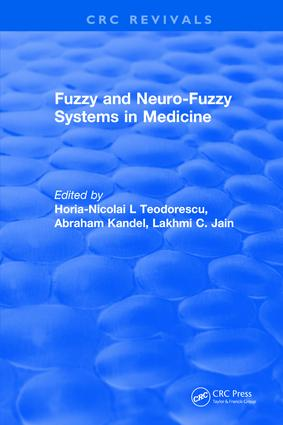 Revival: Fuzzy and Neuro-Fuzzy Systems in Medicine (1998): 1st Edition (Paperback) book cover