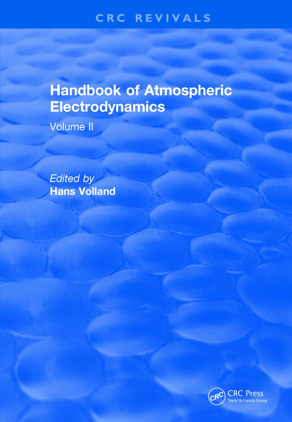 Revival: Handbook of Atmospheric Electrodynamics (1995): Volume II, 1st Edition (Paperback) book cover