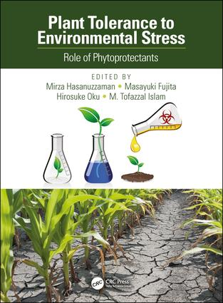 Plant Tolerance to Environmental Stress: Role of Phytoprotectants, 1st Edition (Hardback) book cover
