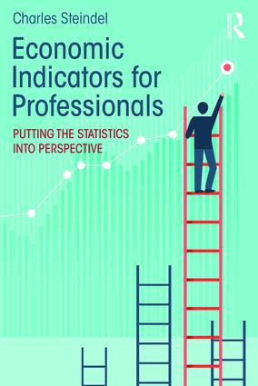 Economic Indicators for Professionals: Putting the Statistics into Perspective book cover