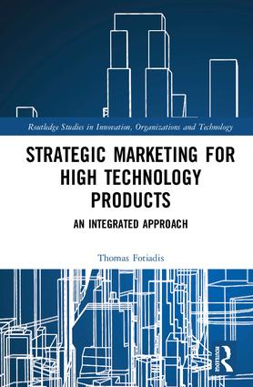 Strategic Marketing for High Technology Products: An Integrated Approach book cover