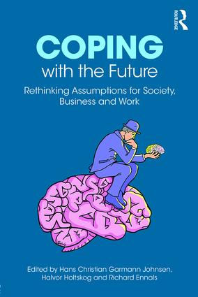 Coping with the Future: Rethinking Assumptions for Society, Business and Work (Paperback) book cover