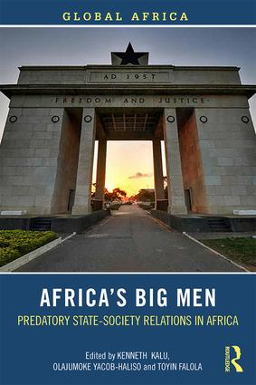Africa's Big Men: Predatory State-Society Relations in Africa book cover