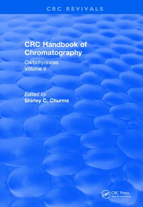 Revival: Handbook of Chromatography Volume II (1990): Carbohydrates book cover