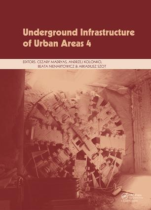 Underground Infrastructure of Urban Areas 4: Proceedings of the 13th International Conference on Underground Infrastructure of Urban Areas (UIUA 2017), October 25-26, 2017, Wrockław, Poland, 1st Edition (Hardback) book cover