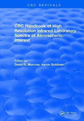 Revival: Handbook of High Resolution Infrared Laboratory Spectra of Atmospheric Interest (1981): 1st Edition (Paperback) book cover