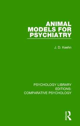 Animal Models for Psychiatry: 1st Edition (Hardback) book cover