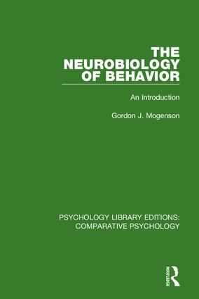 The Neurobiology of Behavior: An Introduction, 1st Edition (Hardback) book cover