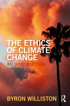 The Ethics of Climate Change: An Introduction book cover