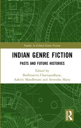 Indian Genre Fiction: Pasts and Future Histories (Hardback) book cover
