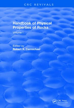 Revival: Handbook of Physical Properties of Rocks (1982): Volume I, 1st Edition (Paperback) book cover