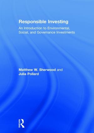 Responsible Investing: An Introduction to Environmental, Social, and Governance Investments book cover