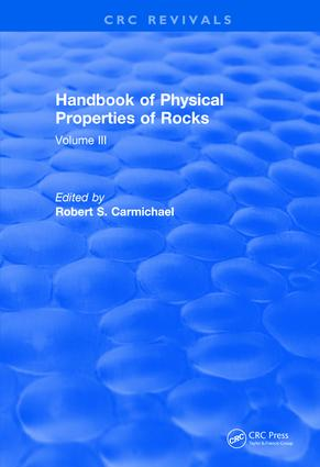 Revival: Handbook of Physical Properties of Rocks (1984): Volume III, 1st Edition (Paperback) book cover