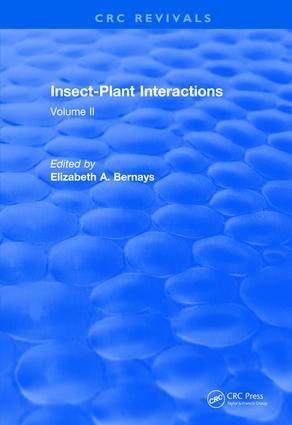 Revival: Insect-Plant Interactions (1990): Volume II, 1st Edition (Paperback) book cover