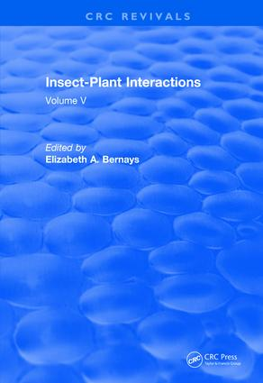 Revival: Insect-Plant Interactions (1993): Volume V book cover