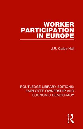 Worker Participation in Europe: 1st Edition (Hardback) book cover
