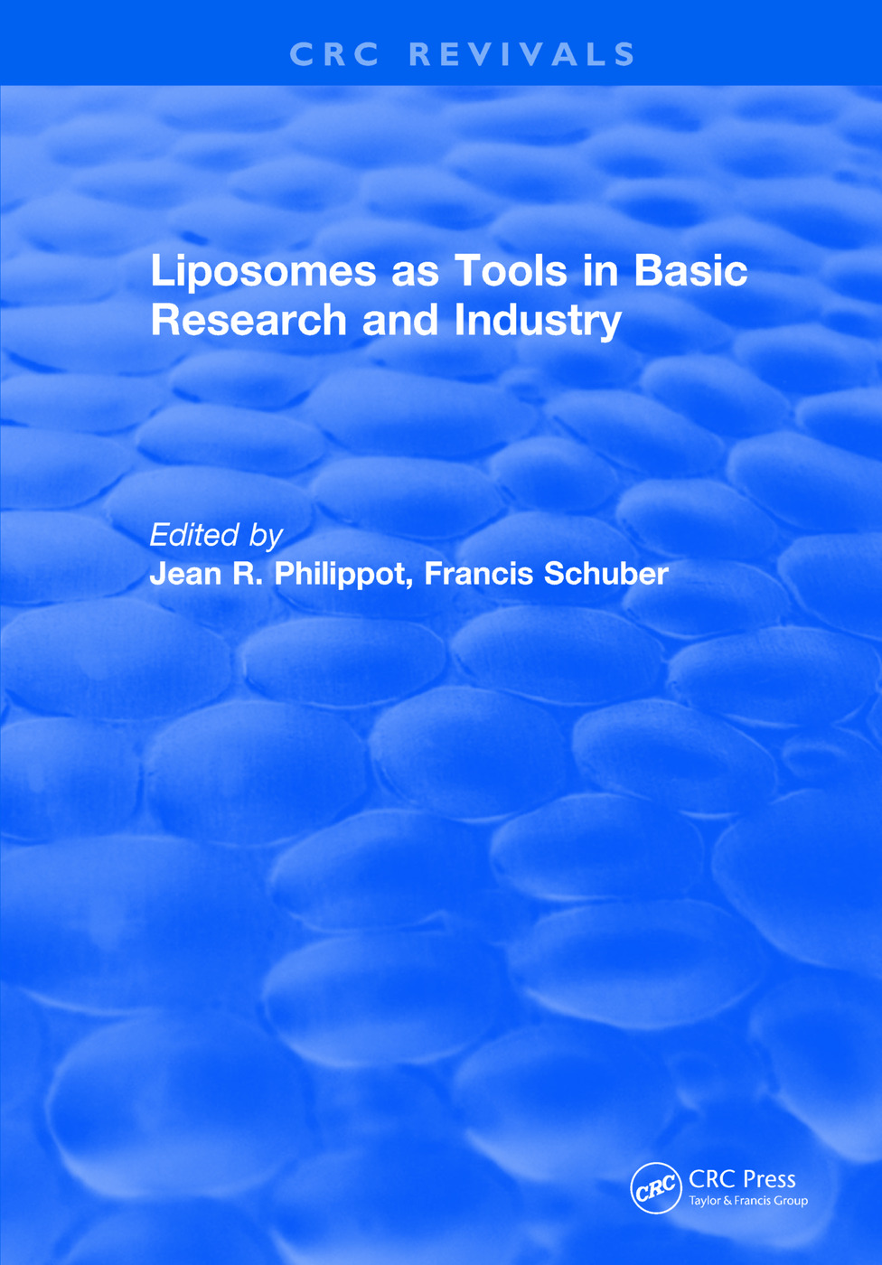 Liposomes as Tools in Basic Research and Industry (1994)