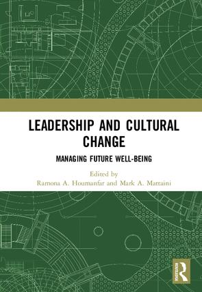 Leadership and Cultural Change: Managing Future Well-Being, 1st Edition (Hardback) book cover