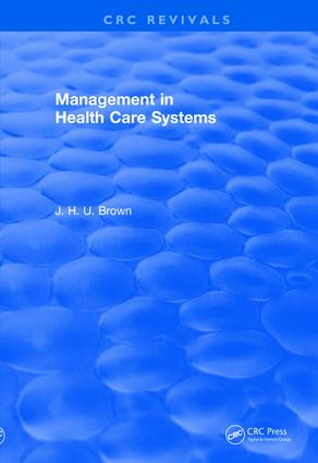 Management In Health Care Systems (1984): 1st Edition (e-Book) book cover