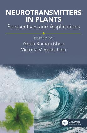 Neurotransmitters in Plants: Perspectives and Applications, 1st Edition (Hardback) book cover