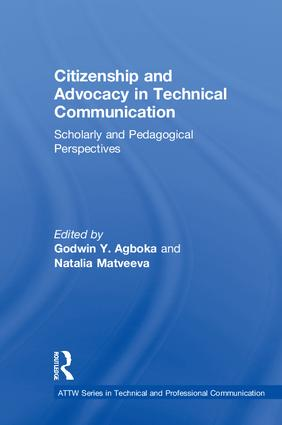 Citizenship and Advocacy in Technical Communication: Scholarly and Pedagogical Perspectives book cover