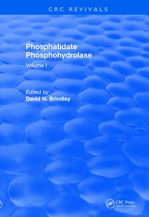 Revival: Phosphatidate Phosphohydrolase (1988): Volume I book cover