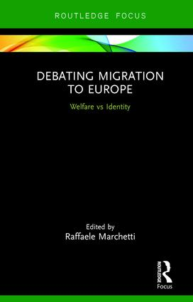 Debating Migration to Europe: Welfare vs Identity, 1st Edition (Paperback) book cover