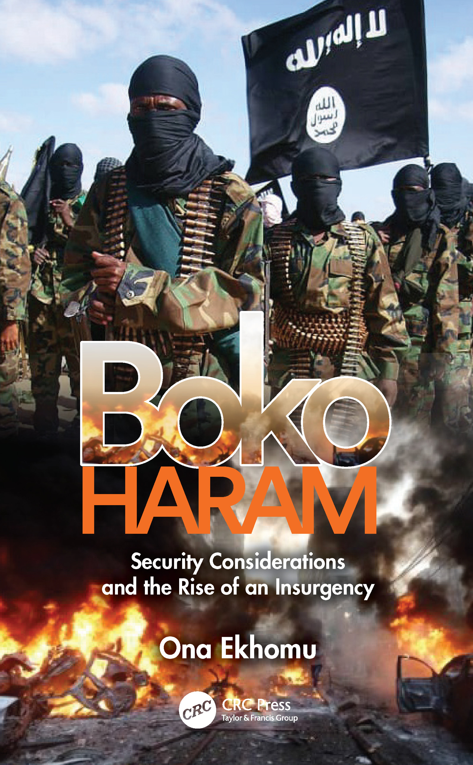 Boko Haram: Security Considerations and the Rise of an Insurgency book cover
