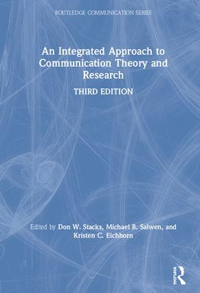 An Integrated Approach to Communication Theory and Research book cover