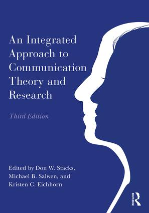 An Integrated Approach to Communication Theory and Research: 3rd Edition (Paperback) book cover