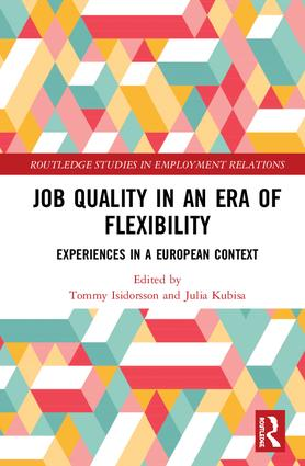 Job Quality in an Era of Flexibility: Experiences in a European Context book cover