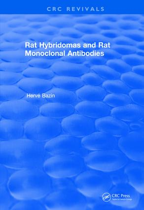 Revival: Rat Hybridomas and Rat Monoclonal Antibodies (1990): 1st Edition (Paperback) book cover