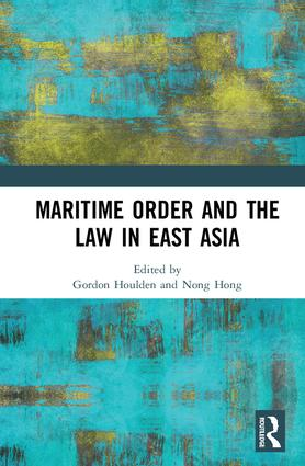 Maritime Order and the Law in East Asia (Hardback) book cover