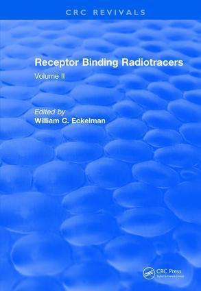 Revival: Receptor Binding Radiotracers (1982): Volume II book cover