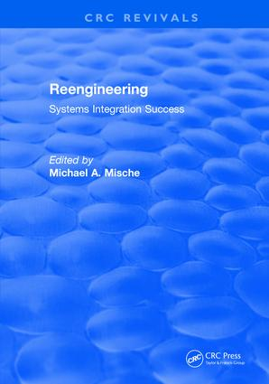 Revival: Reengineering Systems Integration Success (1997): 1st Edition (Paperback) book cover