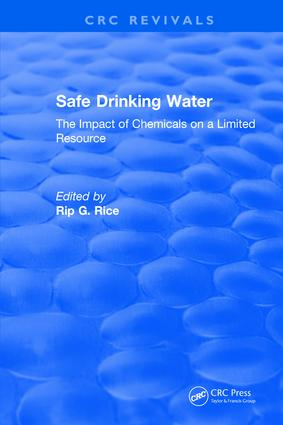 Revival: Safe Drinking Water (1985): The Impact of Chemicals on a Limited Resource, 1st Edition (Paperback) book cover