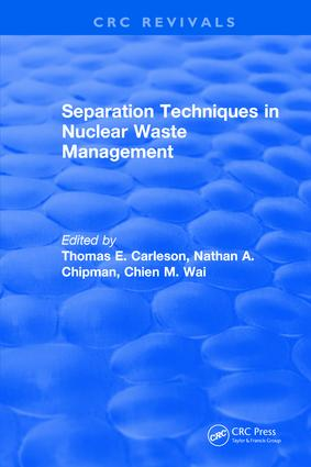 Revival: Separation Techniques in Nuclear Waste Management (1995): 1st Edition (Paperback) book cover