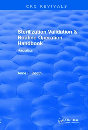 Revival: Sterilization Validation and Routine Operation Handbook (2001): Radiation, 1st Edition (Paperback) book cover