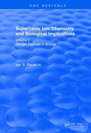 Revival: Superoxide Ion: Volume II (1991): Chemistry and Biological Implications, 1st Edition (Paperback) book cover
