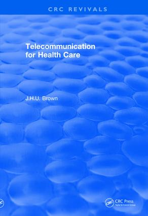 Revival: Telecommunication for Health Care (1982): 1st Edition (Paperback) book cover