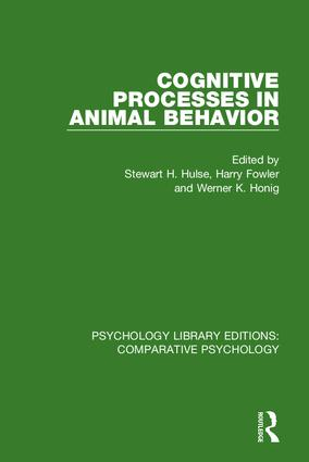 Cognitive Processes in Animal Behavior: 1st Edition (Hardback) book cover