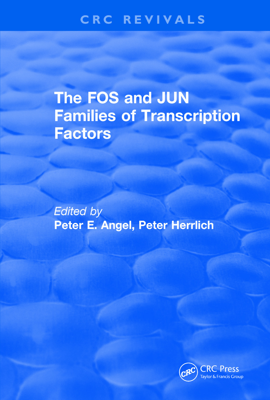 The FOS and JUN Families of Transcription Factors: 1st Edition (e-Book) book cover