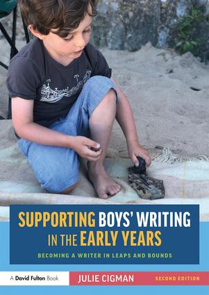 Supporting Boys' Writing in the Early Years: Becoming a Writer In Leaps and Bounds book cover