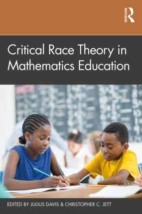 Critical Race Theory in Mathematics Education book cover