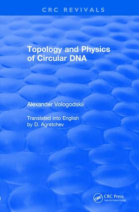 Revival: Topology and Physics of Circular DNA (1992): 1st Edition (Paperback) book cover