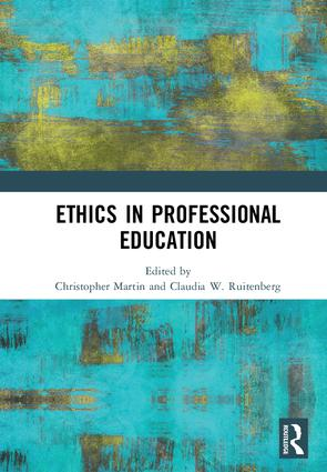 Ethics in Professional Education: 1st Edition (e-Book) book cover
