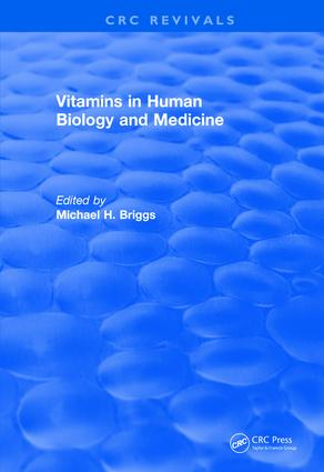 Revival: Vitamins In Human Biology and Medicine (1981): 1st Edition (Paperback) book cover